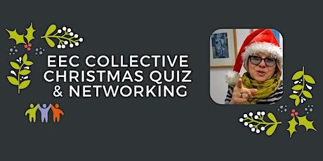 EEC Collective UK Online Networking - Christmas Quiz & Networking tickets
