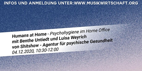 Humans at home - Psychohygiene im Home Office Tickets