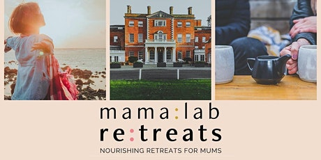 MamaLab Nourishing Day Retreat for Mums tickets