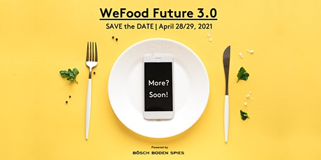 WeFood Future 3.0 Tickets