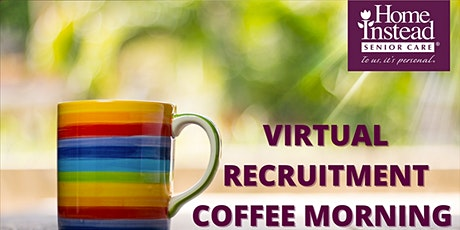 Home Instead Virtual Recruitment Event tickets