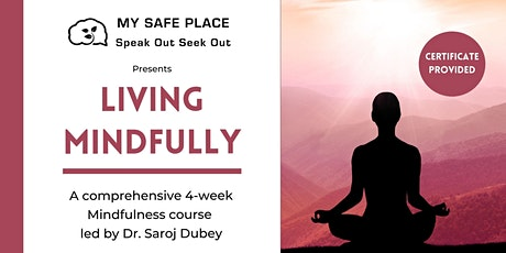 Living Mindfully - A Course on Mindfulness tickets
