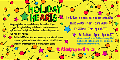 Holiday heARTs - arts based peer group over the holiday period - 25 DEC tickets