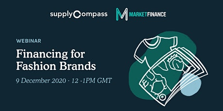 SupplyCompass Webinar: Financing for Fashion Brands tickets