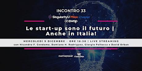 Le start-up sono il futuro, anche in Italia! biglietti