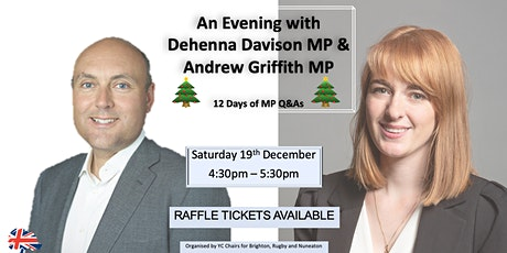 12 Days of MP Q&As with MPs Dehenna Davison & Andrew Griffith tickets