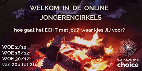 Online jongerencirkels van We have the choice tickets
