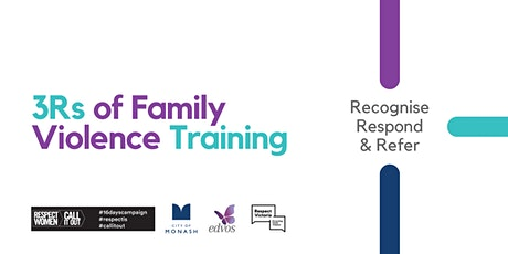 The 3 R's of Family Violence Training: Recognise, Respond & Refer tickets