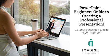 PowerPoint - Beginners Guide to Creating a Professional Presentation! tickets