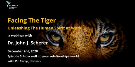Facing The Tiger -  Unleashing The Human Spirit at Work #5 tickets