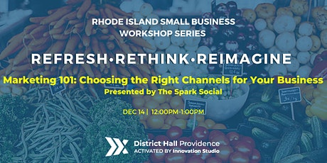 [Workshop Series]Marketing 101Choosing the Right Channels for Your Business tickets