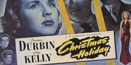 New Plaza Cinema Classic Talk Back:  Christmas Holiday (1944) tickets