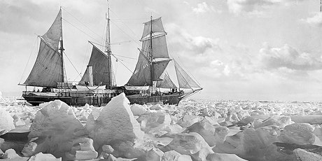 The Most Heroic Failure of Modern Times – Shackleton's Antarctic via Zoom tickets