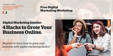 Digital Marketing Insider: 4 Hacks to Grow Your Business Online tickets
