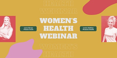Women's Health Webinar with Laura Biceps and Louise Robbins tickets