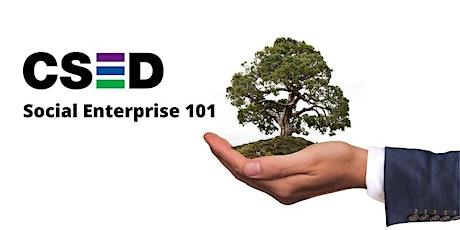 Social Enterprise 101 tickets