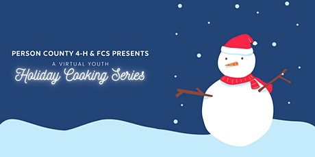 Virtual 4-H Holiday Cooking Series tickets