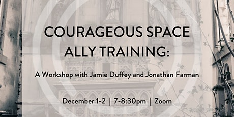 Courageous Space Ally Training tickets