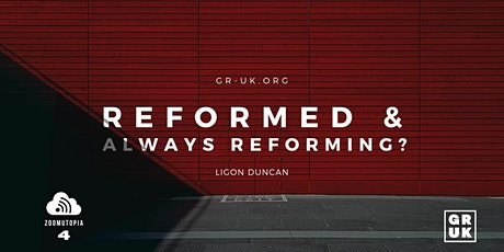 Zoomutopia 4: Reformed & Always Reforming? tickets