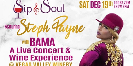 Sip & Soul featuring  STEPH PAYNE Live in Concert w/ BAMA tickets