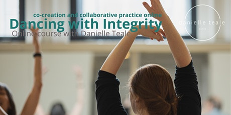 Dancing with Integrity, the practice of co-creation: online CPD workshop tickets