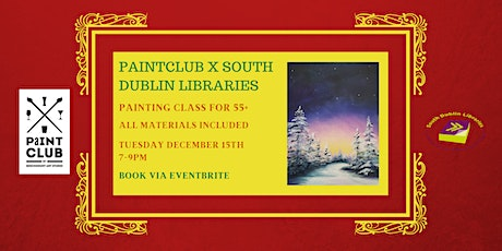 Paintclub x South Dublin Libraries: Painting for over 55s via Zoom tickets