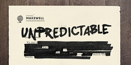 Makewell: Unpredictable tickets