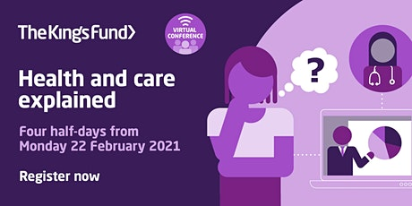 Health and care explained (virtual conference) tickets