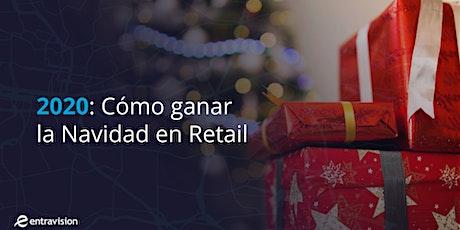 2020: Cómo ganar  la Navidad en Retail entradas