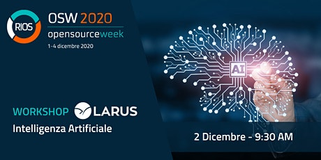 Workshop Intelligenza Artificiale - Rios Open Source Week 2020 biglietti