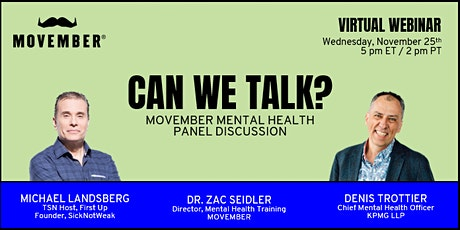 Movember Mental Health Panel Discussion -- CAN WE TALK? tickets