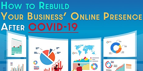 How to Rebuild Your Business' Online Presence tickets