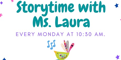 Storytime With Ms. Laura tickets