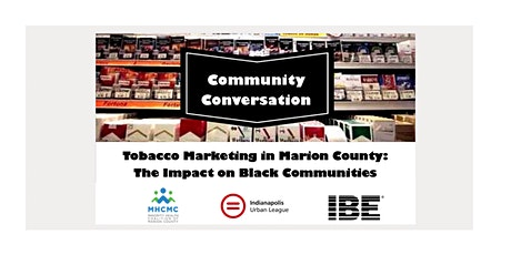 Tobacco Marketing in Marion County: The Impact on Black Communities tickets