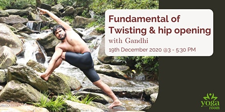 Fundamental of Twisting & hip opening with Gandhi tickets