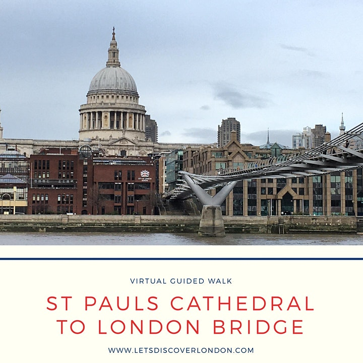 St Paul's Cathedral to London Bridge: a London virtual tour image