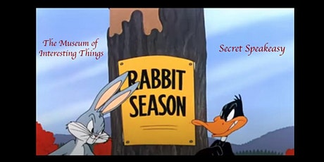 Bugs Bunny Thanksgiving Secret Speakeasy Fri Nov 27th 7pm tickets