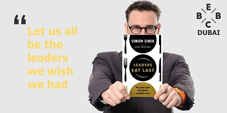 Launch of EBBC Dubai - Leaders Eat Last  (S. Sinek) tickets