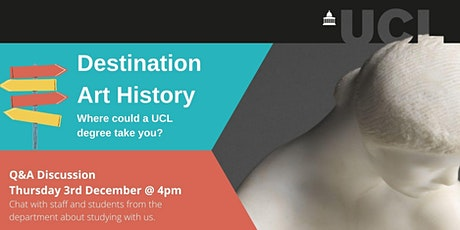 Destination Art History: Where could a UCL degree take you? tickets