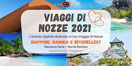 Viaggi di Nozze: Giappone, Namibia o Seychelles? biglietti
