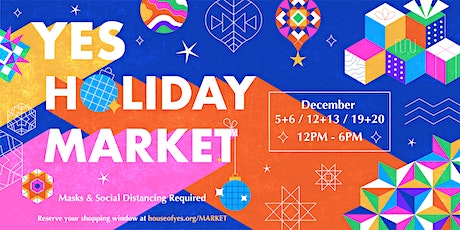 Yes Holiday Market 2020 tickets