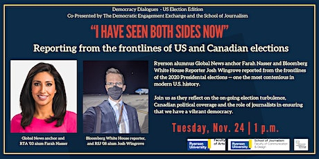 """I  Have Seen Both Sides Now"" Reporting from the frontlines of elections tickets"