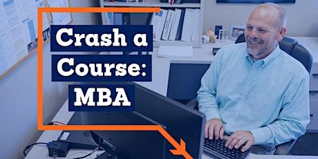 MBA Crash a Course tickets