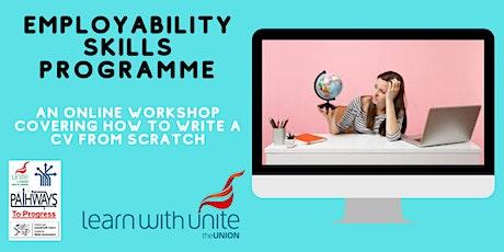 Employability Skills Programme - CV Part 1 getting the basics right tickets