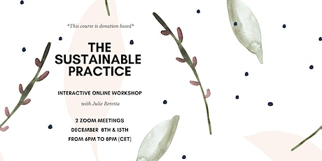 The Sustainable Practice tickets