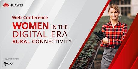 Women in the Digital Era   Rural Connectivity bilhetes