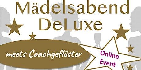 Mädelsabend DeLuxe meets Coachgeflüster goes online Tickets