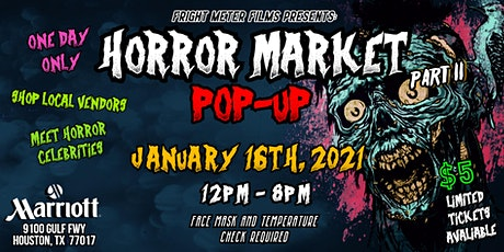 Horror Market Pop-Up (Part II) / Houston, Tx tickets