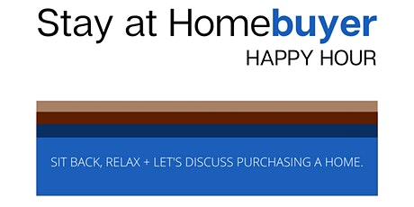 Stay at HomeBuyer Happy Hour tickets