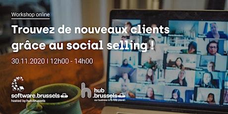 Trouvez de nouveaux clients grâce au social selling ! billets
